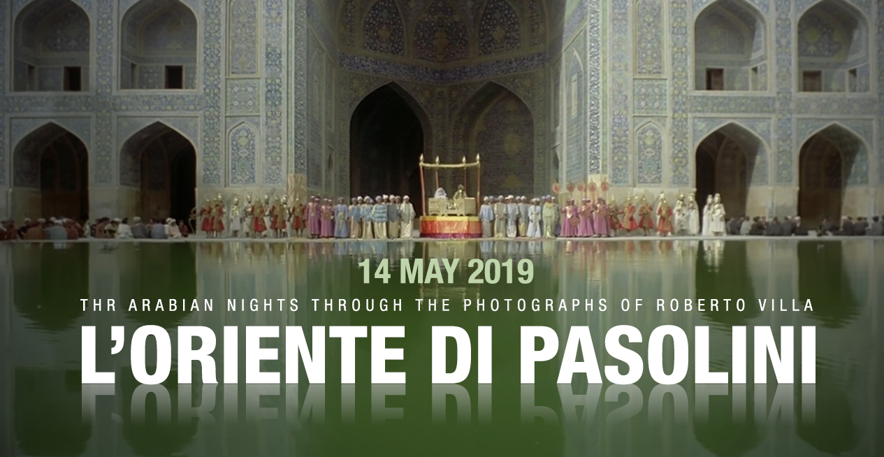 L' Oriente di Pasolini 14 May