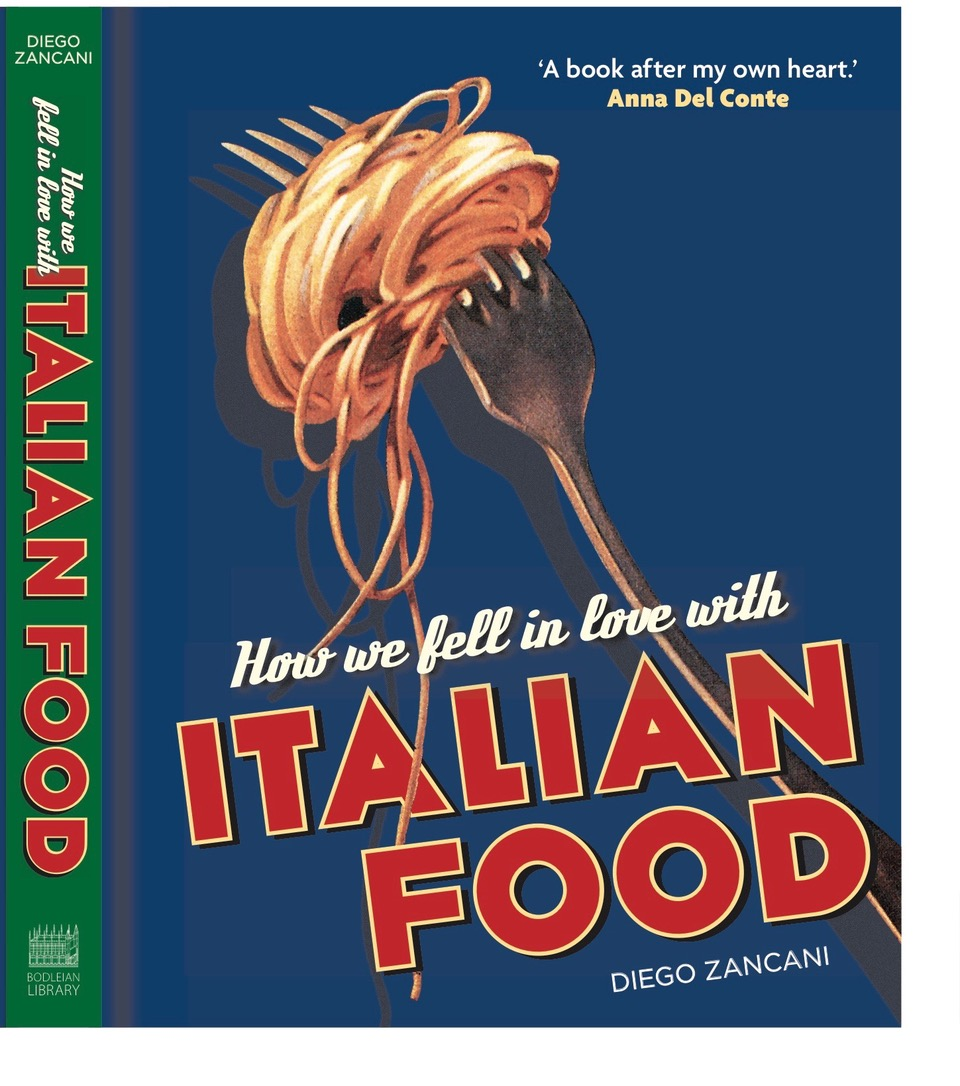 HOW WE FELL IN LOVE WITH ITALIAN FOOD, a talk by Diego Zancani