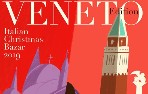 ITALIAN CHRISTMAS BAZAR 2019 - Veneto Edition - by Il Circolo
