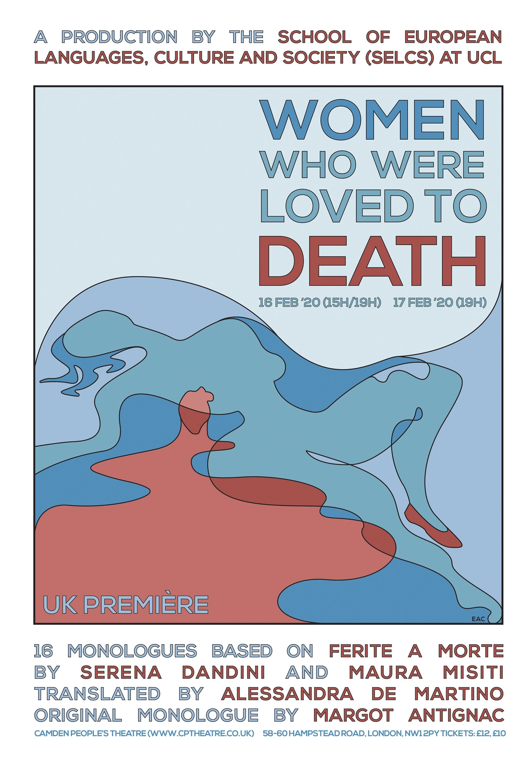 WOMEN WHO WERE LOVE TO DEATH -presented by UCL European Theatre Project