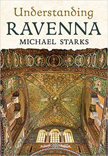 UNDERSTANDING RAVENNA, a talk by Michael Starks