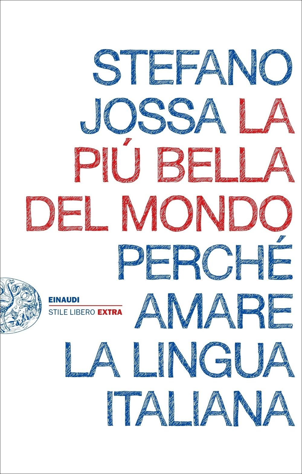 The Most Beautiful Language in the World, a talk by Stefano Jossa